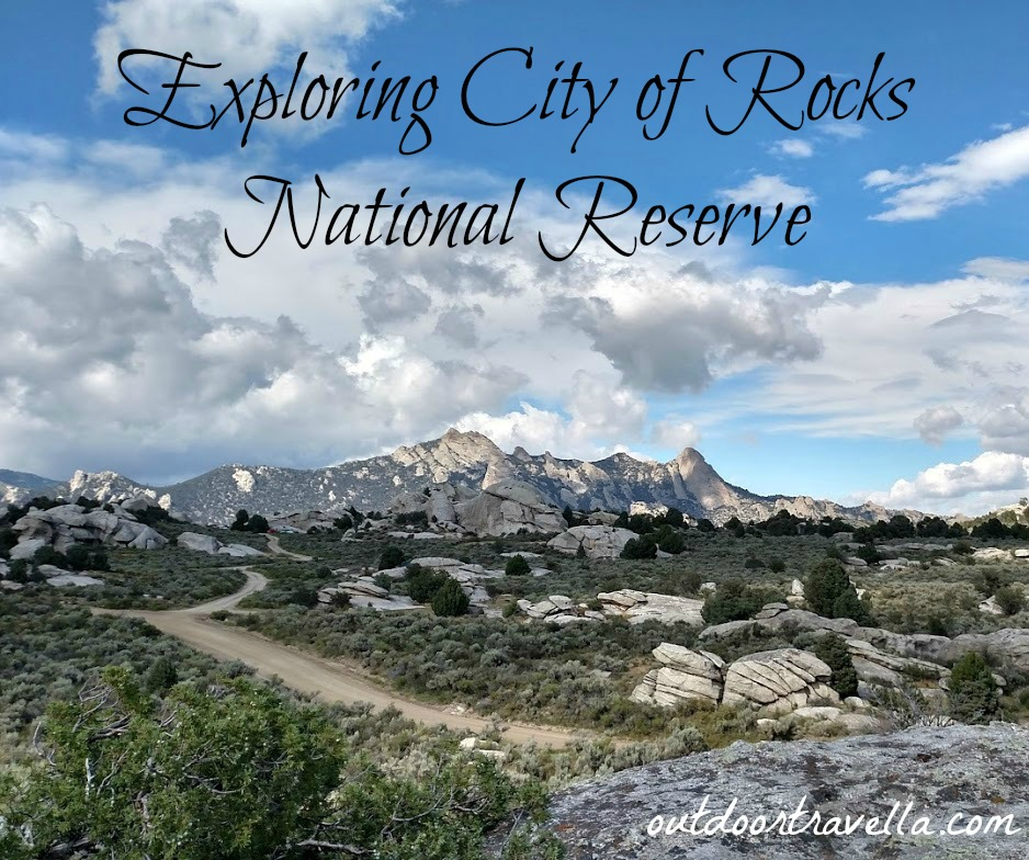 Exploring City of Rocks National Reserve