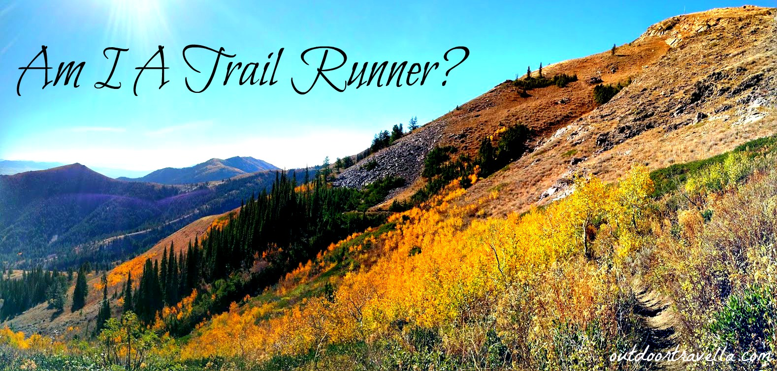 Am I A Trail Runner?