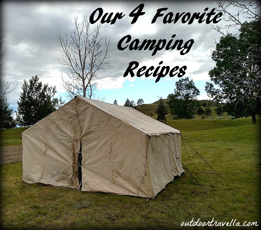 Our 4 Favorite Camping Recipes