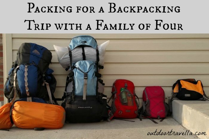 Packing for a Backpacking Trip with a Family of Four