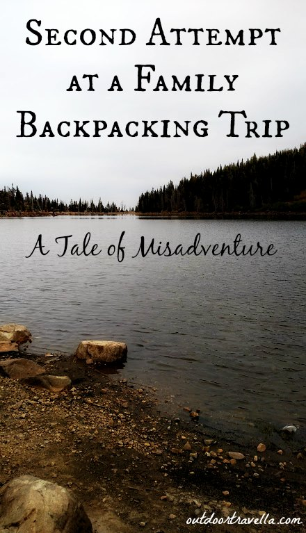 Second Attempt at a Family Backpacking Trip