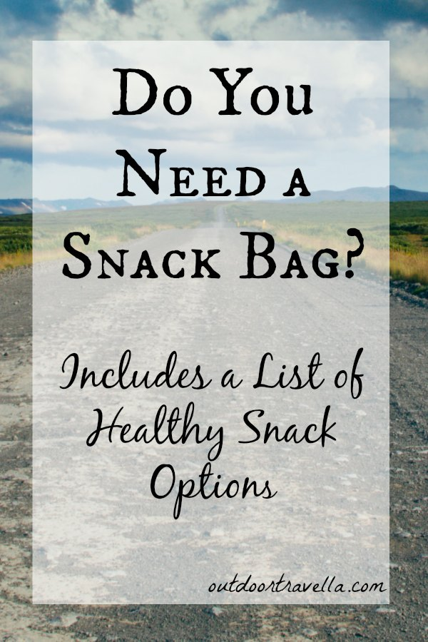 Do You Need a Snack Bag?