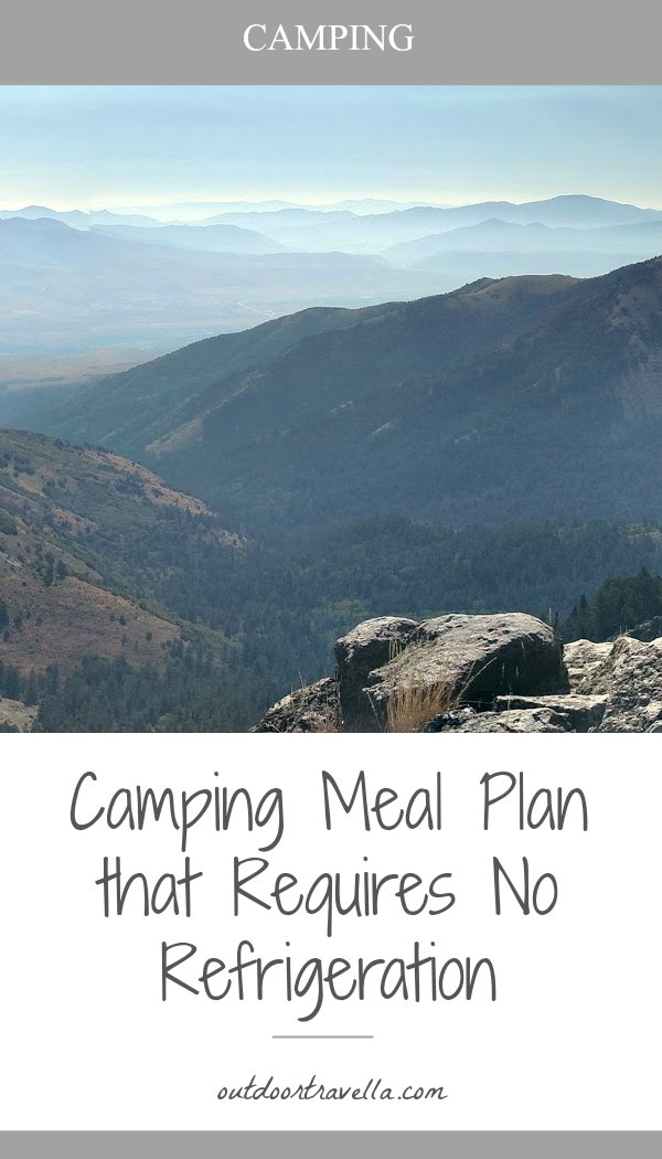 Camping Meal Plan that Requires No Refrigeration