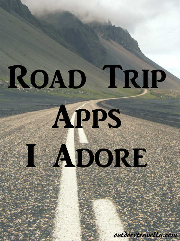 Road Trips Apps I Adore